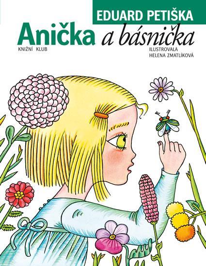 Kniha: Anička a básnička - 5.vydání - Petiška Eduard