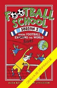 Fotbalová škola 2: Kde fotbal zachraňuje