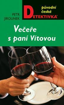 Kniha: Večeře s paní Vítovou - Petr Jirounek