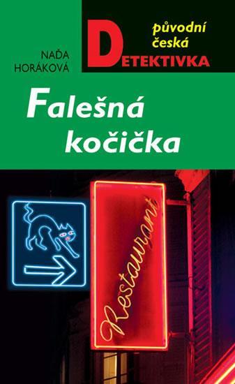 Kniha: Falešná kočička - Horáková Naďa