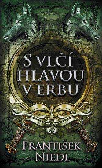 Kniha: S vlčí hlavou v erbu - 2. vydání - Niedl František