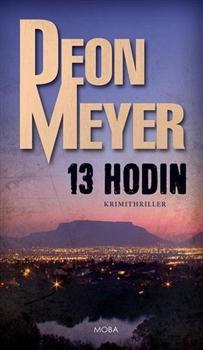 Kniha: 13 hodin - Deon Meyer