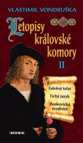 Letopisy královské komory II. - Falešný tolar / Tichý jazyk / Boskovická svodnice - 3.vydání