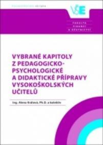 Vybrané kapitoly z pedagogicko-psychologické a didaktické přípravy vysokoškolských učitelů