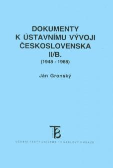 Dokumenty k ústavnímu vývoji Československa II/B. (1948-1968)