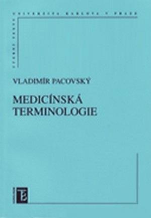 Kniha: Medicínská terminologie - Vladimír Pacovský