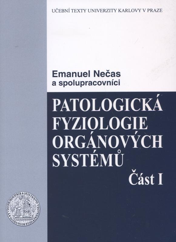 Kniha: Patologická fyziologie orgánových systémů 1. - Emanuel Nečas