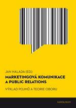 Marketingová komunikace a public relation