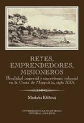 Reyes, emprendedores, misioneros