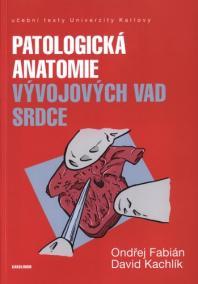 Patologická antomie vývojových vad srdce