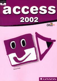 Access 2002 snadno a rychle