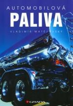 Kniha: Automobilová paliva - Vladimír Matějovský