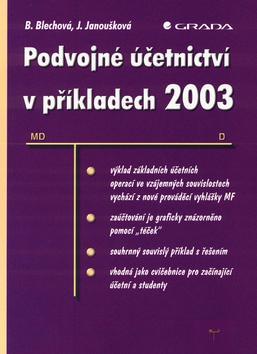 Podvojné účetnictví v příkladech 2003