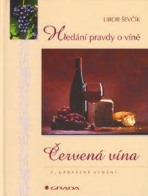 Hledání pravdy o víně  - Červená vína - 2.vydání