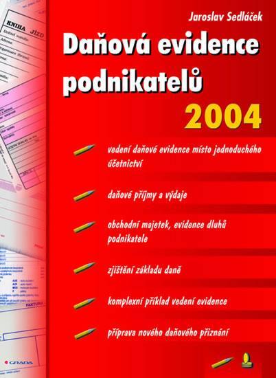 Daňová evidence podnikatelů 2004
