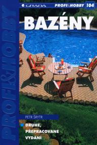 Bazény - edice PROFI - HOBBY 104 - 2. přepracované vydání