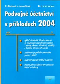 Podvojné účetnictví v příkladech 2004