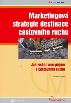 Marketingová strategie destinace cestovního ruchu