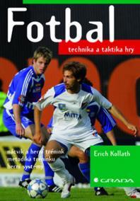 Fotbal - technika a taktika hry