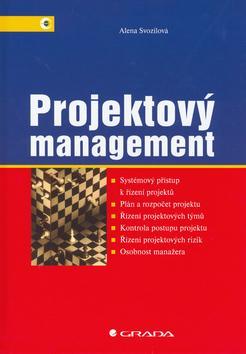Projektový management - Systémový přístup k řízení projektů