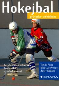 Hokejbal - průvodce tréninkem