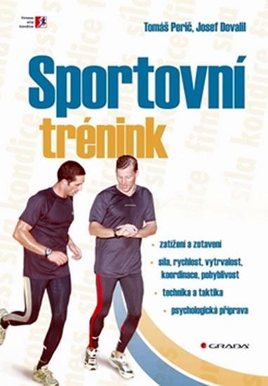 Kniha: Sportovní trénink - Perič Tomáš, Dovalil Josef
