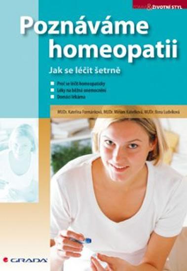 Poznáváme homeopatii - Jak se léčit šetrně