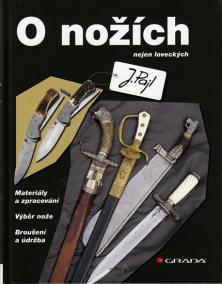 O nožích nejen loveckých