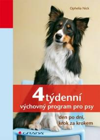 4týdenní výchovný program pro psy - den po dni, krok za krokem