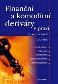 Finanční a komoditní deriáty v praxi, 2. vydání
