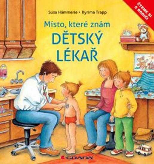 Dětský lékař - Místo, které dobře znám