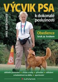 Výcvik psa k dokonalé poslušnosti - Obedience krok za krokem