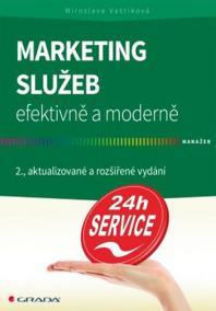 Marketing služeb efektivně a moderně - 2. vydání