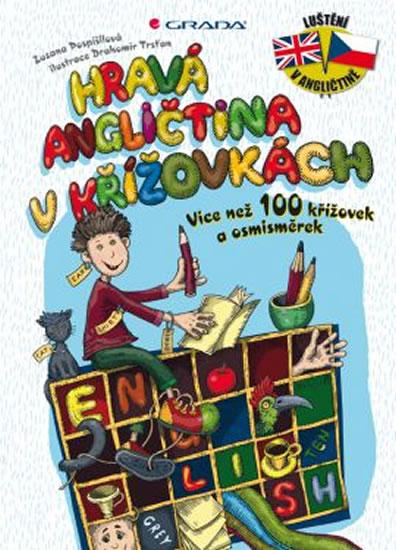 Kniha: Hravá angličtina v křížovkách - Více než 100 křížovek a osmisměrek - Pospíšilová , Trsťan Drahomír Zuzana