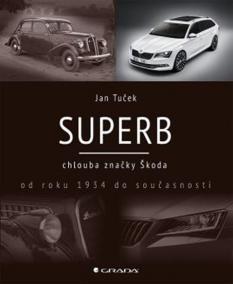 Superb chlouba značky Škoda od roku 1934 do současnosti