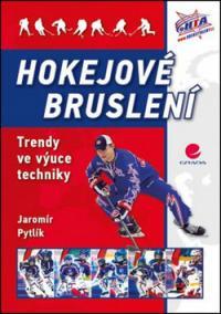 Hokejové bruslení - Trendy ve výuce techniky