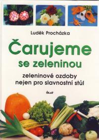 Čarujeme se zeleninou - 2. vydání