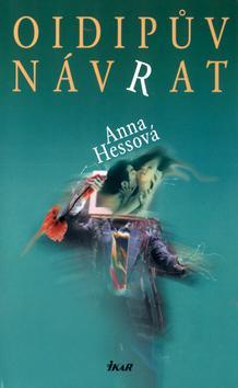 Kniha: Oidipův návrat - Hessová Anna