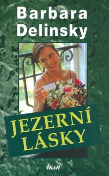Kniha: Jezerní lásky - Delinsky Barbara