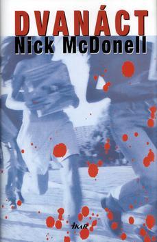 Kniha: Dvanáct - McDonell Nick