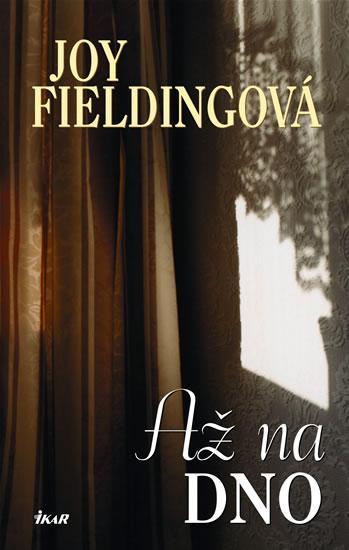 Kniha: Až na dno - 3. vydání - Fieldingová Joy