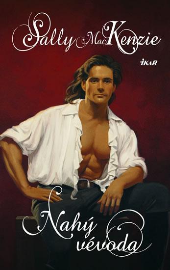 Kniha: Nahý vévoda - MacKenzie Sally