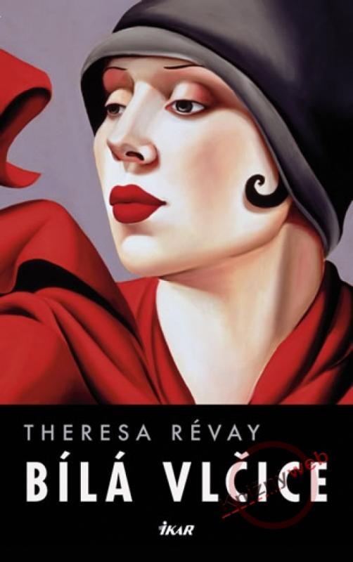 Kniha: Bílá vlčice - Révay Theresa