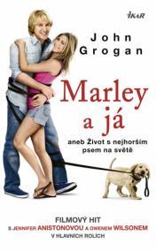 Marley a já aneb Život s nejhorším psem na světě - 2. vydání