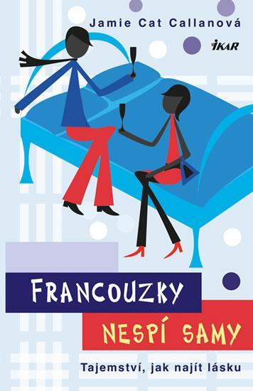 Francouzky nespí samy - Tajemství, jak najít lásku - 2.vydání