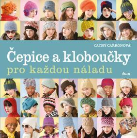Čepice a kloboučky pro každou náladu - 2.vydání