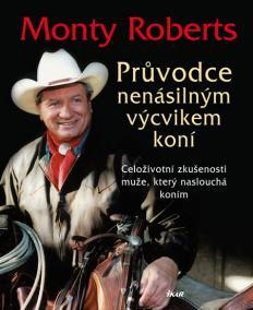 Průvodce nenásilným výcvikem koní - 2.vydání
