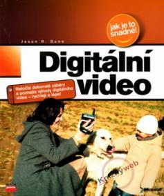 Digitální video jak je to snadné