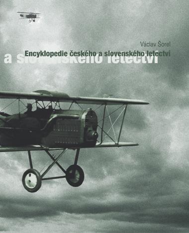Encyklopedie českého a slovenského letectví I