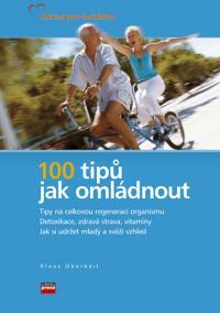 100 tipů, jak omládnout